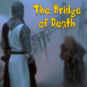 Bridge of Death